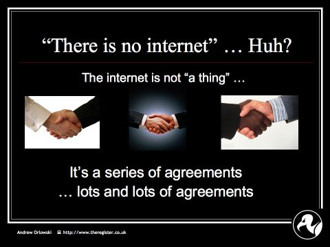 Andrew on Net Neutrality: Slide10 : The internet is thousands of agreements