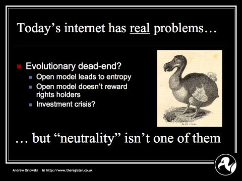 Andrew on Net Neutrality: Slide21: the net has real issues