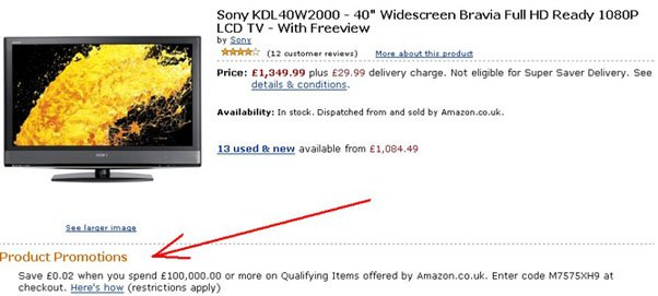 Amazon UK advert for sony TV - text at the bottom reads 'Product Promotion - Save £0.02 when you spend £100,000.00 or more on Qualifying Items'