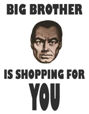 big brother is shopping for you