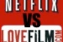 Netflix vs Lovefilm