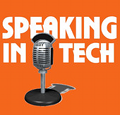 speaking_in_tech Greg Knieriemen podcast enterpris