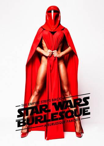 Saucy Star Wars Strip Show Sorry Burlesque To Tour