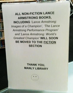 The announcement at Manly Library moving Lance Armstrong books to fiction