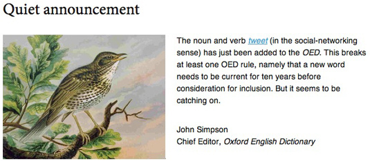Announcement by OED chief editor John Simpson that 'tweet' has been accepted into the world's most influential English dictionary