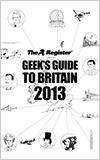 Geek's Guide to Britain 2013