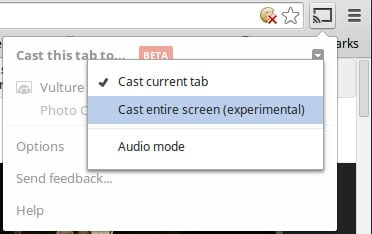 The experimental Google Casting the desktop is tucked away in a drop down menu