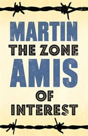 Martin Amis The Zone of Interest book cover