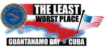 "Picture of Guantanamo banner with ""least worst"" written"