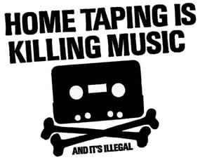 Home Taping Is Killing Music - BPI