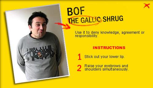 The Gallic Shrug