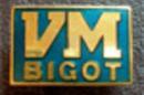 VM bigot badge mini