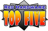 Reg Hardware Top Five