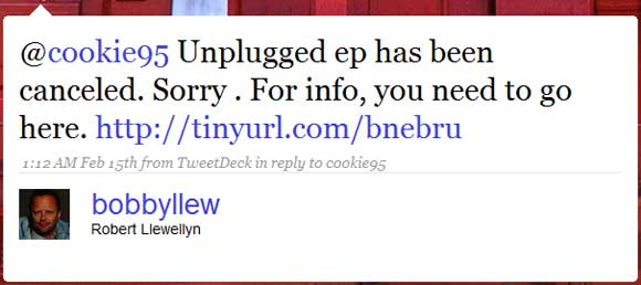 Robert Llewellyn message on Twitter: Unplugged ep has been canceled. Sorry