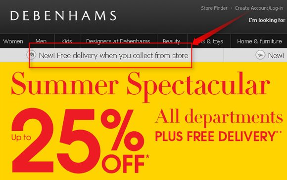 Free delivery when you collect from store, declares Debenhams website