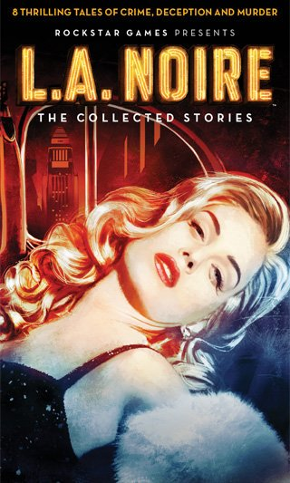 LA Noire: The Collected Stories