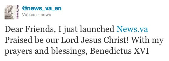 Pope Benedict XVI's tweet announcing the opening of the Vatican's news website, News.va