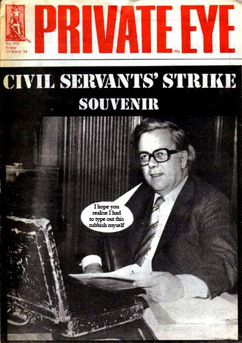 Private Eye cover describes the politlcal sentiments of the Civil Service strike