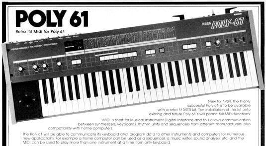 Korg Poly 61 was offered with a MIDI retrofit