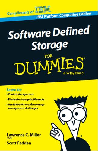 IBM Software Defined Storage for Dummies
