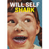 Will Self, Shark