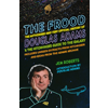 Jem Roberts The Frood, The Authorised and Very Official History Of Douglas Adams and The Hitchhiker's Guide To The Galaxy book cover