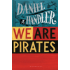 Daniel Handler, We Are Pirates book cover