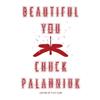 Chuck Palahniuk, Beautiful You book cover