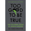 Jan Harold Brunvand, Too Good To Be True book cover