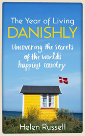 Helen Russell, The Year of Living Danishly book cover