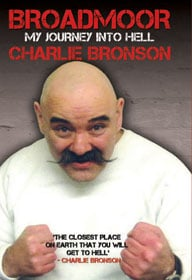 Charles Bronson and Lorraine Etherington, Broadmoor, My Journey Into Hell book cover