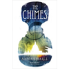 Anna Smaill, The Chimes book cover