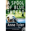 Anne Tyler, A Spool of Blue Thread book cover