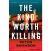 Peter Swanson, The Kind Worth Killing book cover