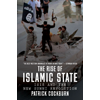 Patrick Cockburn, The Rise of Islamic State: ISIS and the New Sunni Revolution book cover