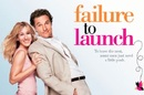 Failure to Launch movie poster excerpt