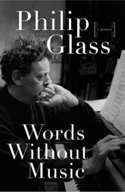Philip Glass, Words Without Music book cover