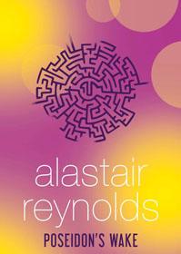 Alastair Reynolds, Poseidon's Wake book cover