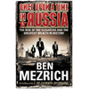 Ben Mezrich, Once Upon a Time in Russia: The Rise of the Oligarchs and the Greatest Wealth in History book cover
