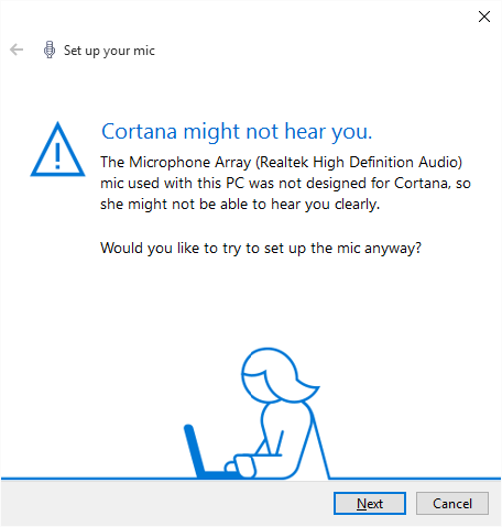 Cortana is fussy about microphones
