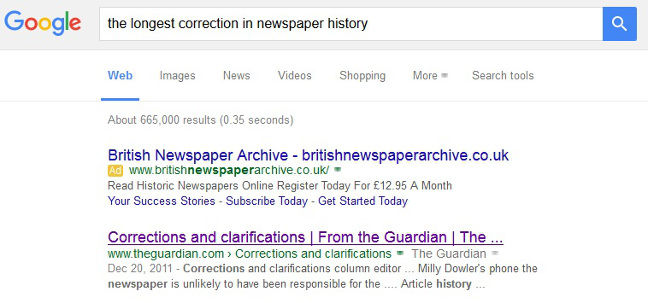 The longest correction in newspaper history. It must be true, Google says so!