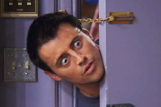Joey from the sitcom friends pokes his head around the door (invasively). Photo  sc 1 st  TheRegister & Europe to push new laws to access encrypted apps data u2022 The Register