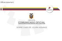 Communiqué from Ecuador on Julian assange