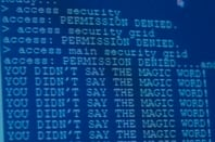 You didn't say the magic word