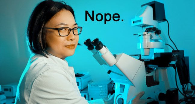 Scientist says nope. Photo by SHutterstock