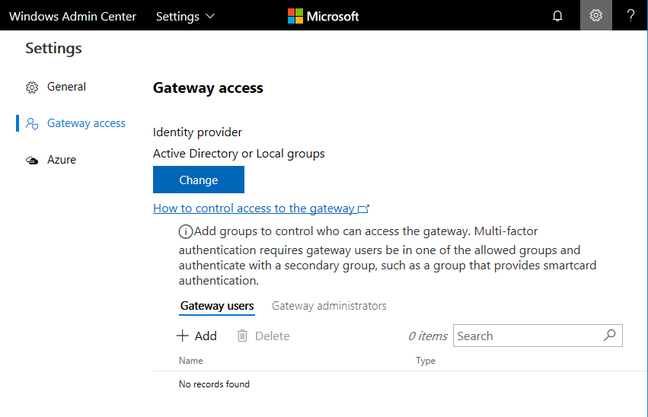 Configuring gateway access. You can use local or Azure Active Directory.