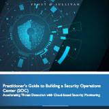PractitionersGuidetoBuildingaSecurityOperationsCenter