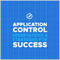 ApplicationControlObservationsandStrategiesforSuccess