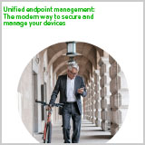 UEM-The-modern-way-to-secure-and-manage-your-devices