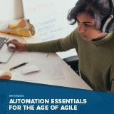 automation-essentials-for-the-age-of-agile